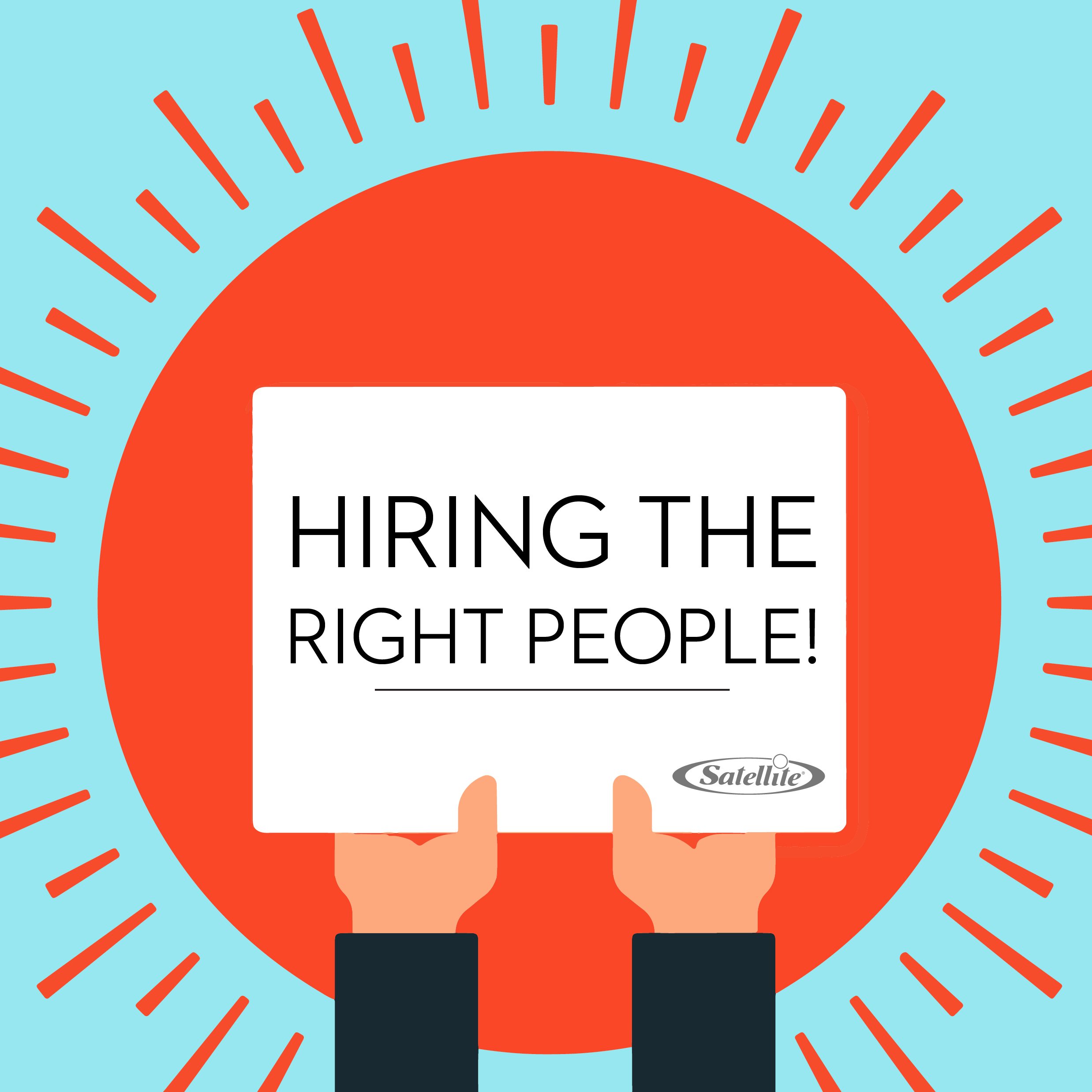 Hiring the right people!